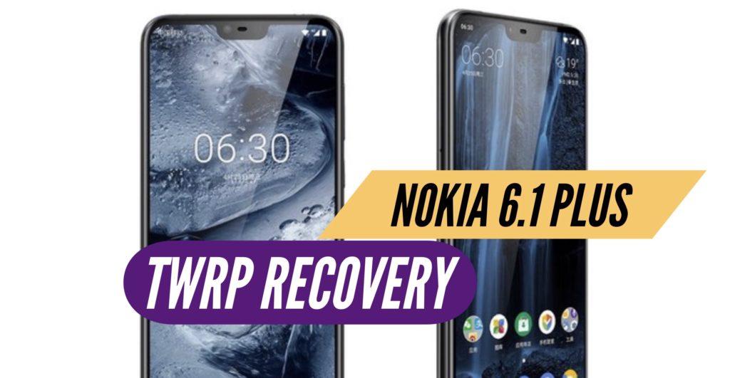 TWRP Nokia 6.1 Plus