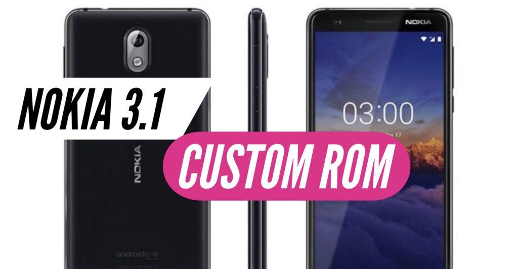 Nokia 3.1 Custom ROM