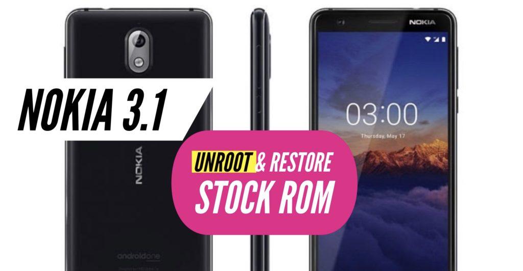 Unroot Nokia 3.1 Restore Stock ROM