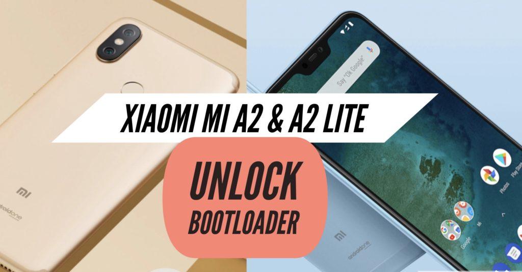 Unlock Bootloader Xiaomi Mi A2 & A2 Lite
