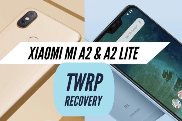 TWRP Xiaomi Mi A2 & A2 Lite