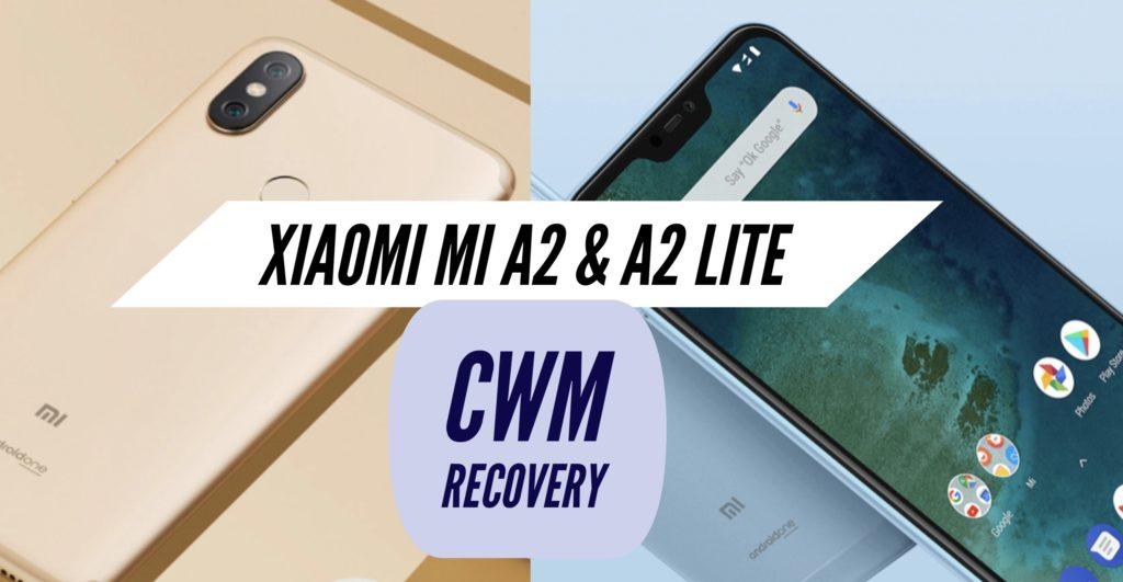 CWM Xiaomi Mi A2 & A2 Lite