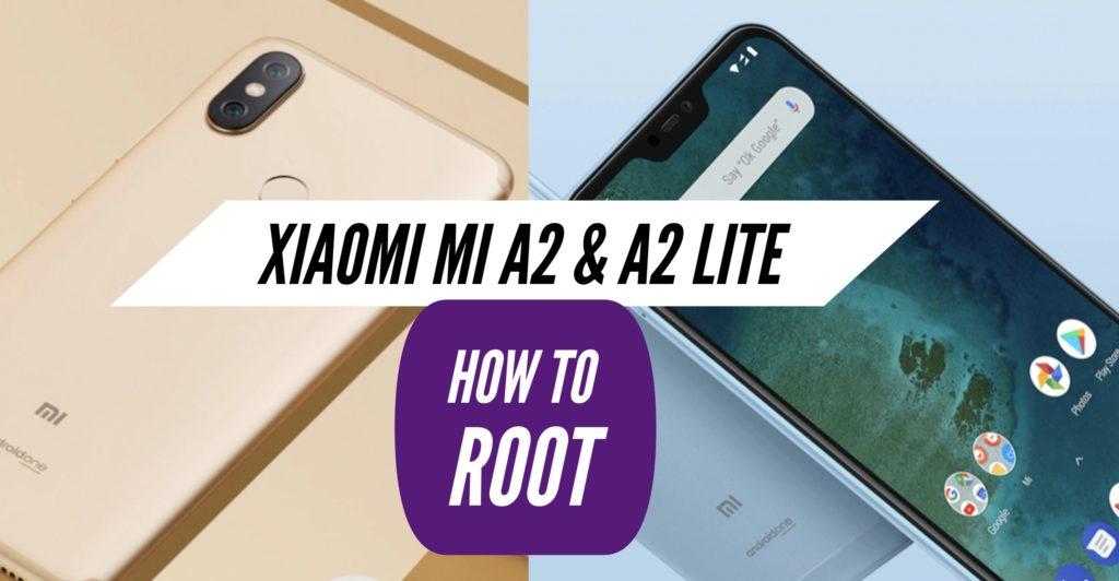 Root Xiaomi Mi A2 & A2 Lite SuperSU Magisk