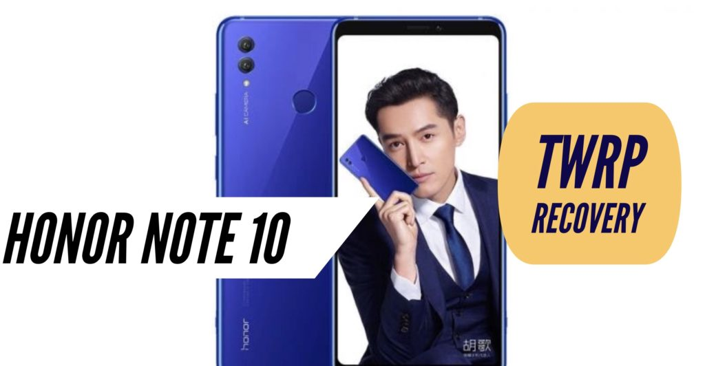 TWRP Honor Note 10