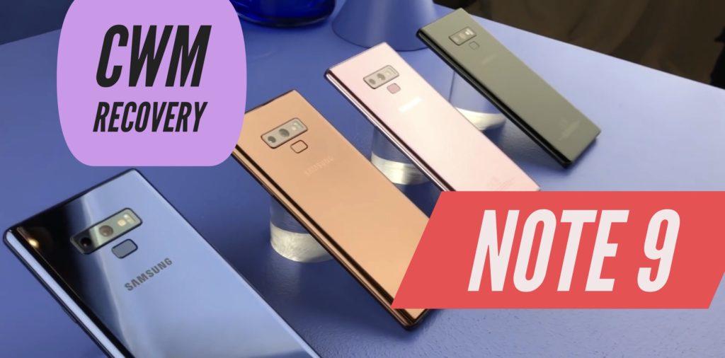 CWM Samsung Galaxy Note 9