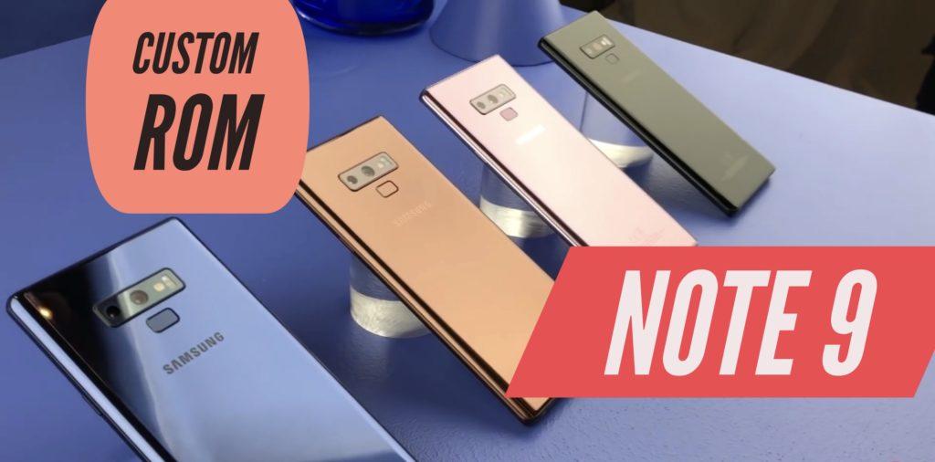 Samsung Galaxy Note 9 Custom ROM