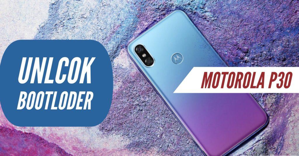 Unlock Bootloader Motorola P30