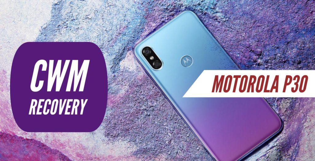 CWM Motorola P30