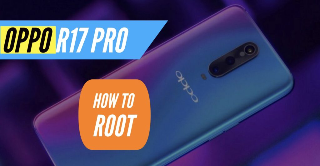 Root OPPO R17 Pro SuperSU Magisk