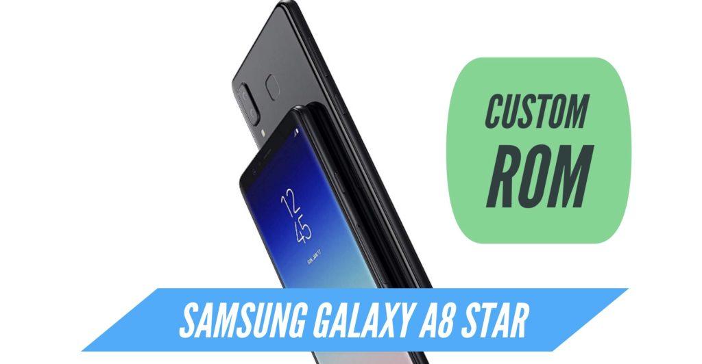 Samsung Galaxy A8 Star Custom ROM