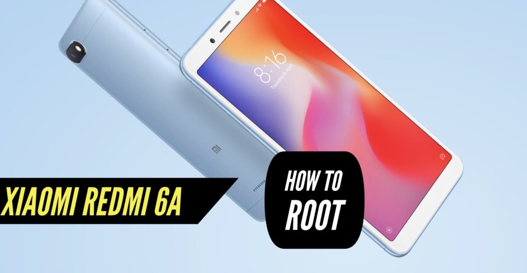 Root Xiaomi Redmi 6A SuperSU Magisk