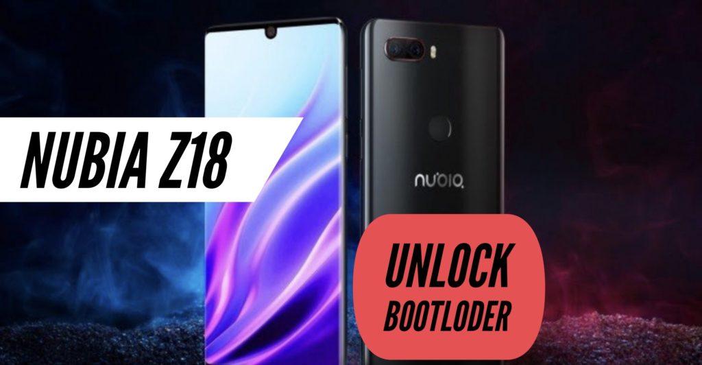 Unlock Bootloader Nubia Z18