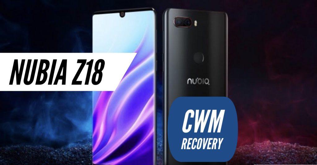 CWM Nubia Z18