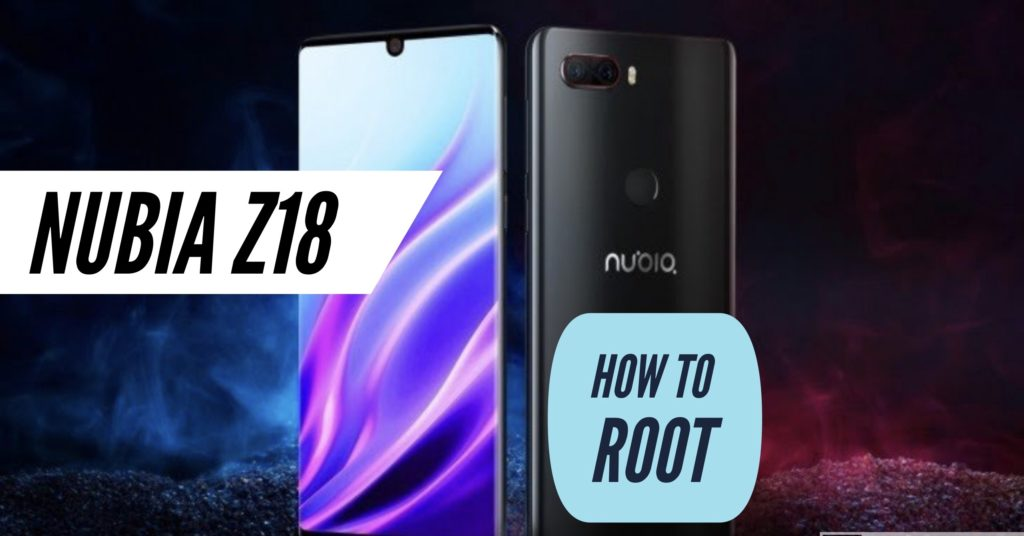 Root Nubia Z18 SuperSU Magisk
