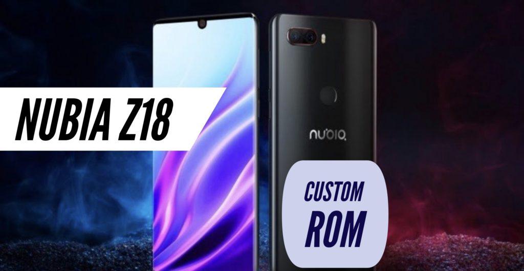 Nubia Z18 Custom ROM
