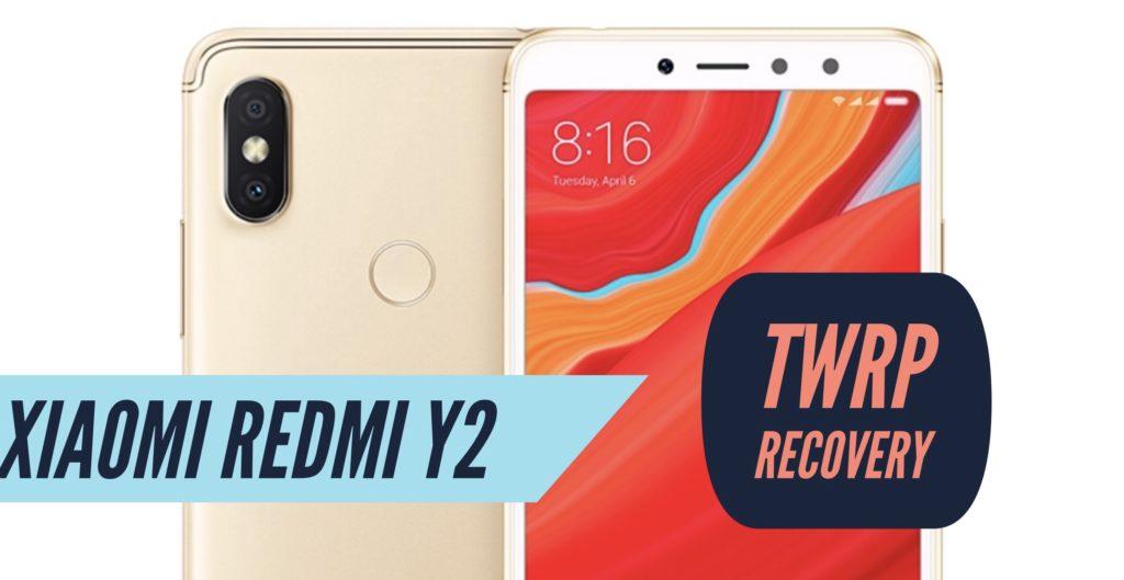 TWRP Xiaomi Redmi Y2