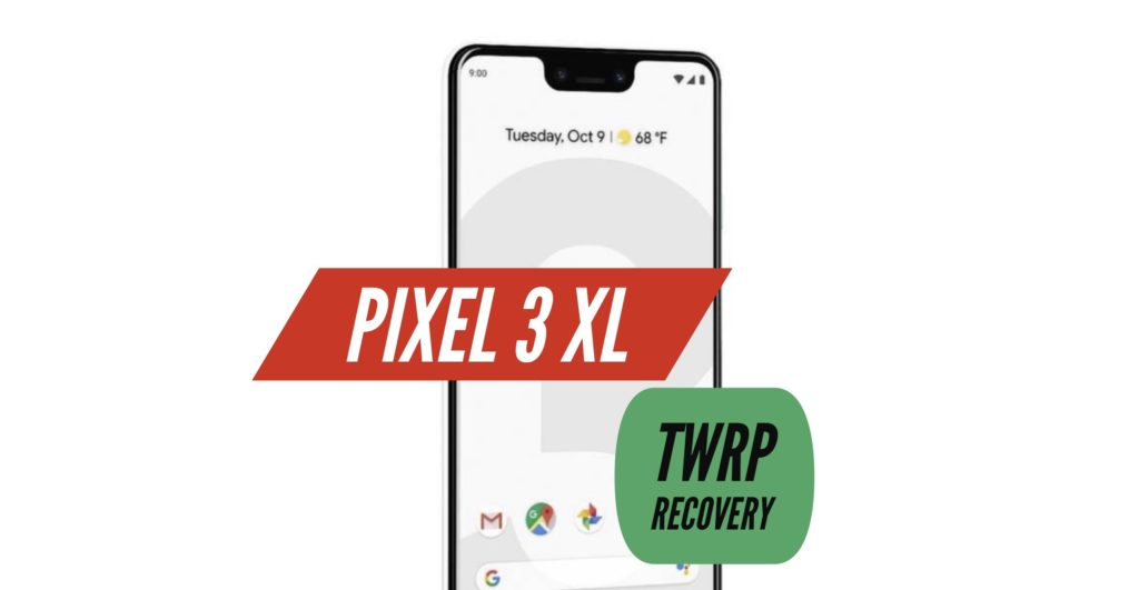 TWRP Pixel 3 XL