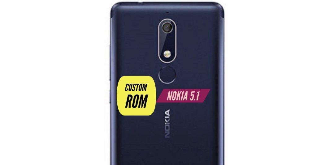 Nokia 5.1 Custom ROM