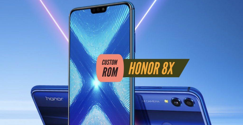 Honor 8X Custom ROM