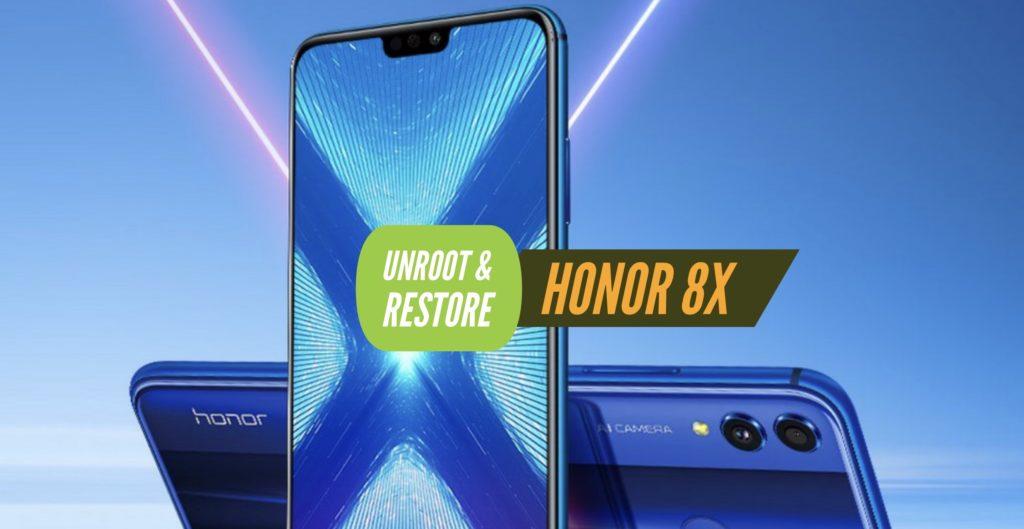 Unroot Honor 8X Restore Stock ROM