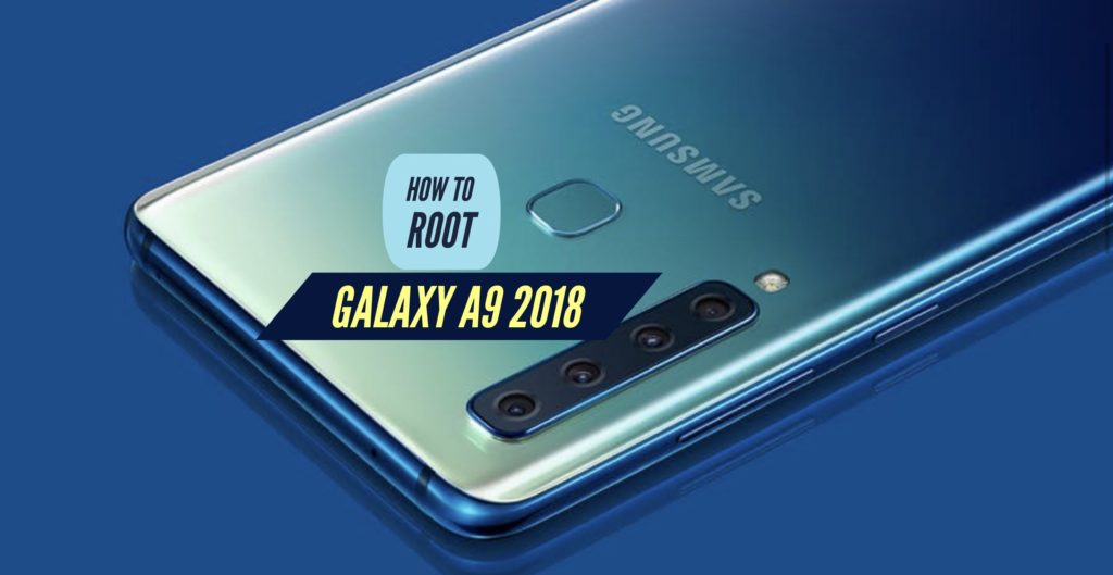 Root Galaxy A9 2018 SuperSU Magisk Without PC