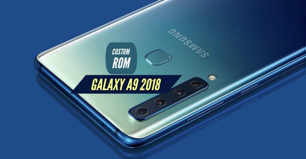 Galaxy A9 2018 Custom ROM