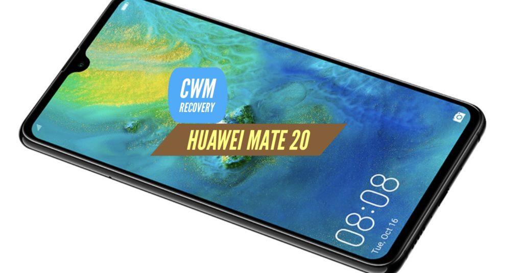 CWM Huawei Mate 20