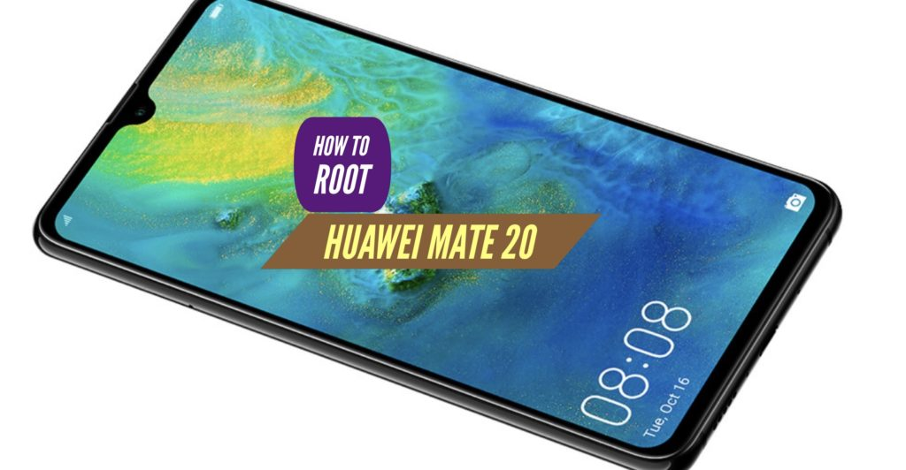Root Huawei Mate 20 SuperSU Magisk