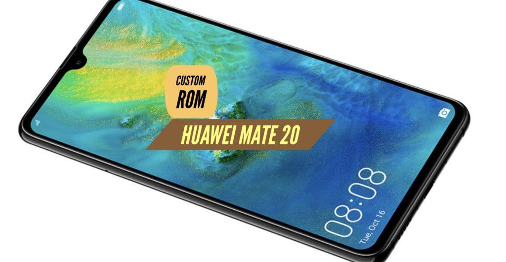 Huawei Mate 20 Custom ROM