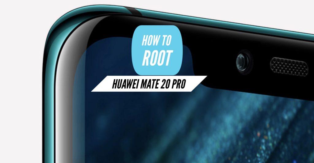Root Huawei Mate 20 Pro SuperSU Magisk