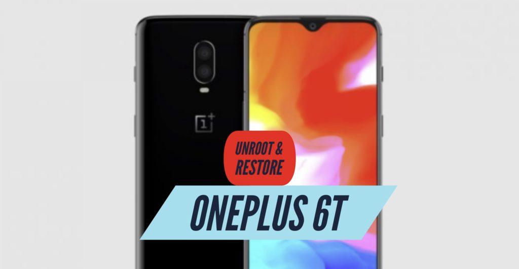 Unroot OnePlus 6T Restore Stock ROM