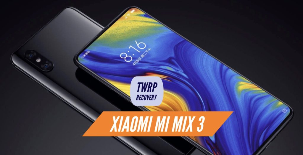 TWRP Xiaomi Mi Mix 3