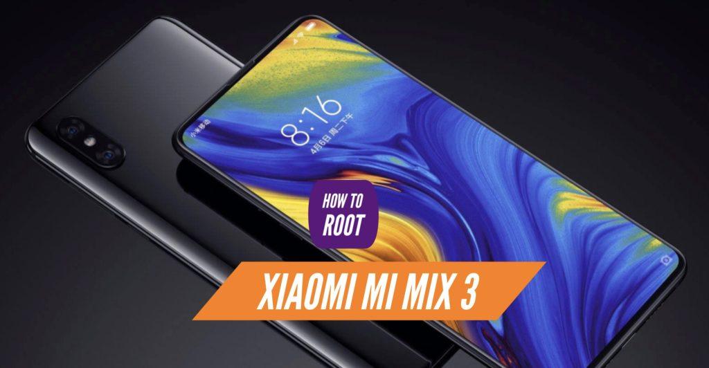 Root Xiaomi Mi Mix 3 SuperSU Magisk