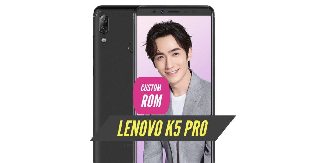 Lenovo K5 Pro Custom ROM