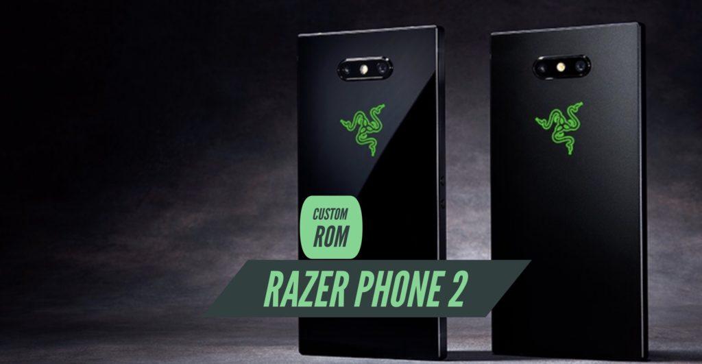 Razer Phone 2 Custom ROM