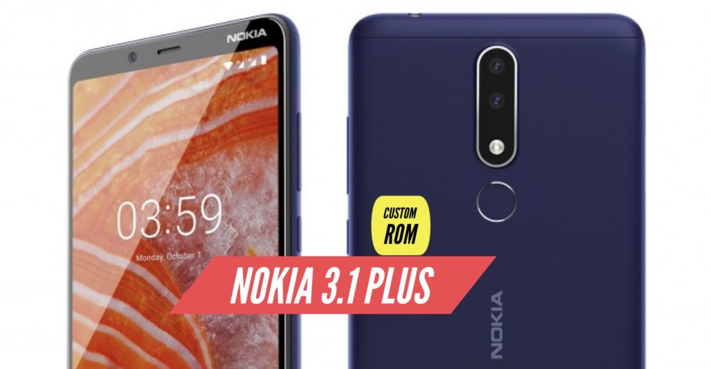 Nokia 3.1 Plus Custom ROM