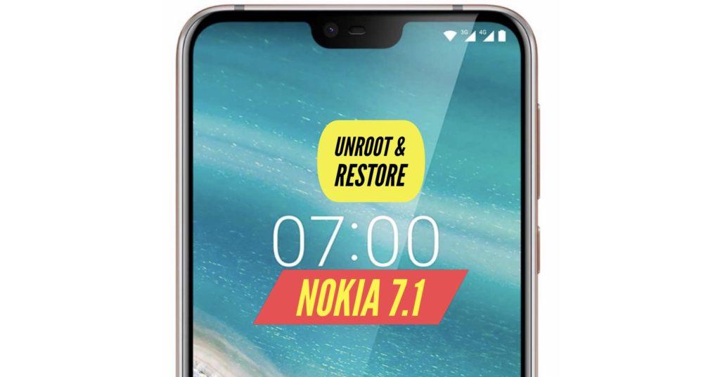 Unroot Nokia 7.1 Restore Stock ROM