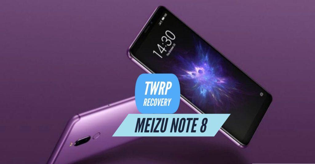 TWRP Meizu Note 8