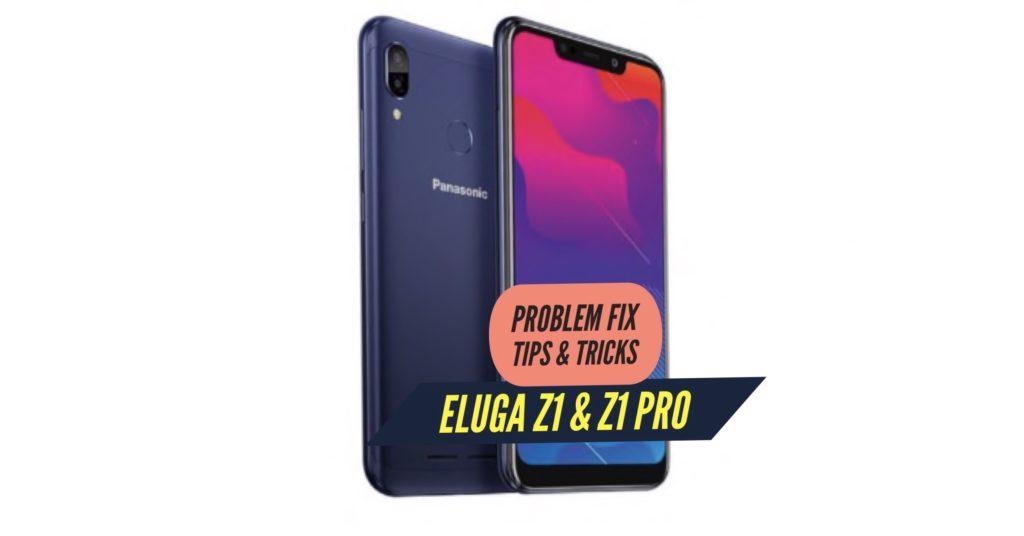 Panasonic Eluga Z1 & Z1 Pro Problem Fix Issues Solution Tips & Tricks