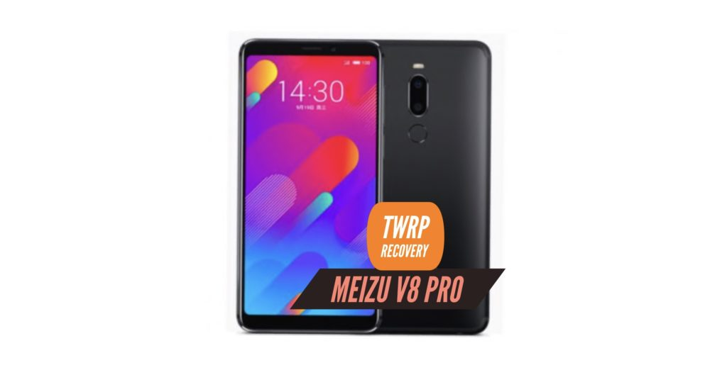 TWRP Meizu V8 Pro