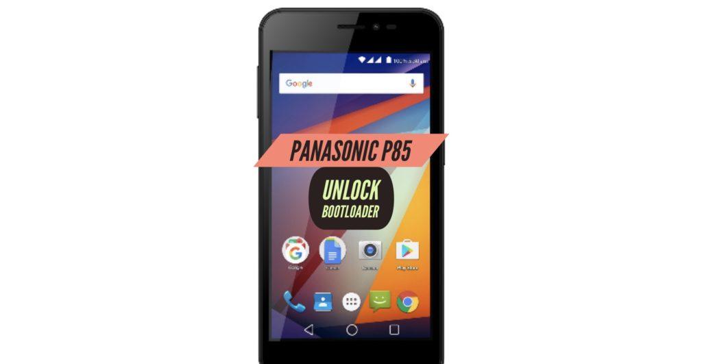 Unlock Bootloader Panasonic P85