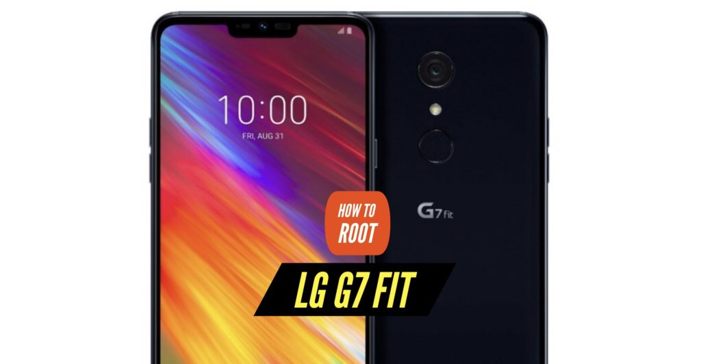 Root LG G7 Fit