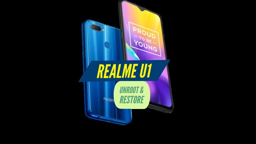 Unroot Realme U1 Restore Stock ROM