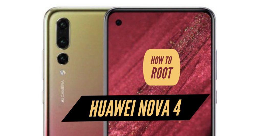 Root Huawei Nova 4