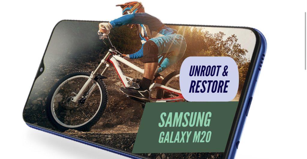 Unroot Samsung Galaxy M20 Restore Stock ROM