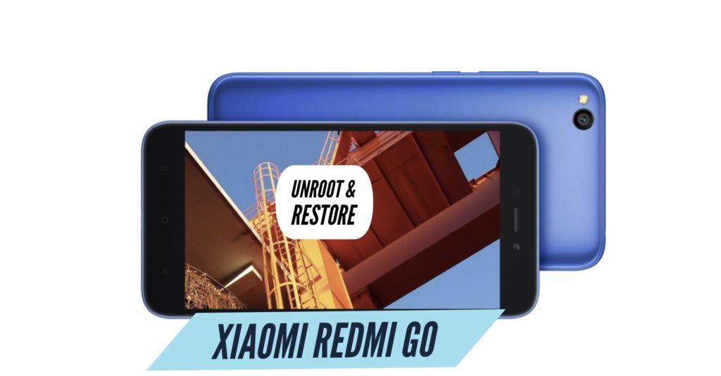 Unroot Xiaomi Redmi Go Restore Stock ROM