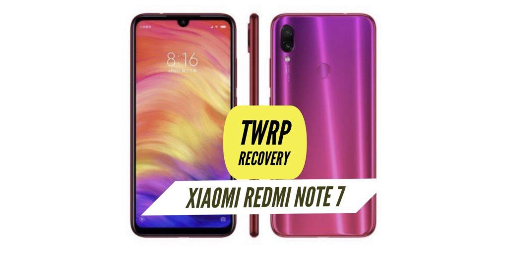 TWRP Xiaomi Redmi Note 7