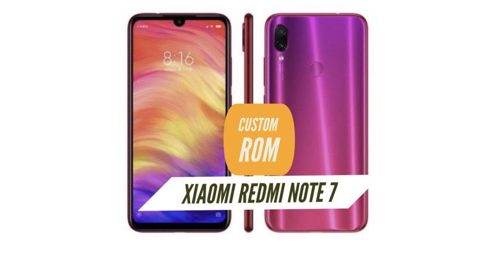 Xiaomi Redmi Note 7 Custom ROM