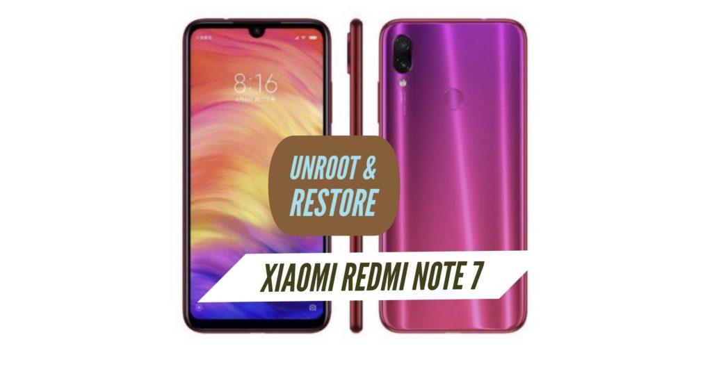 Unroot Xiaomi Redmi Note 7 Restore Stock ROM