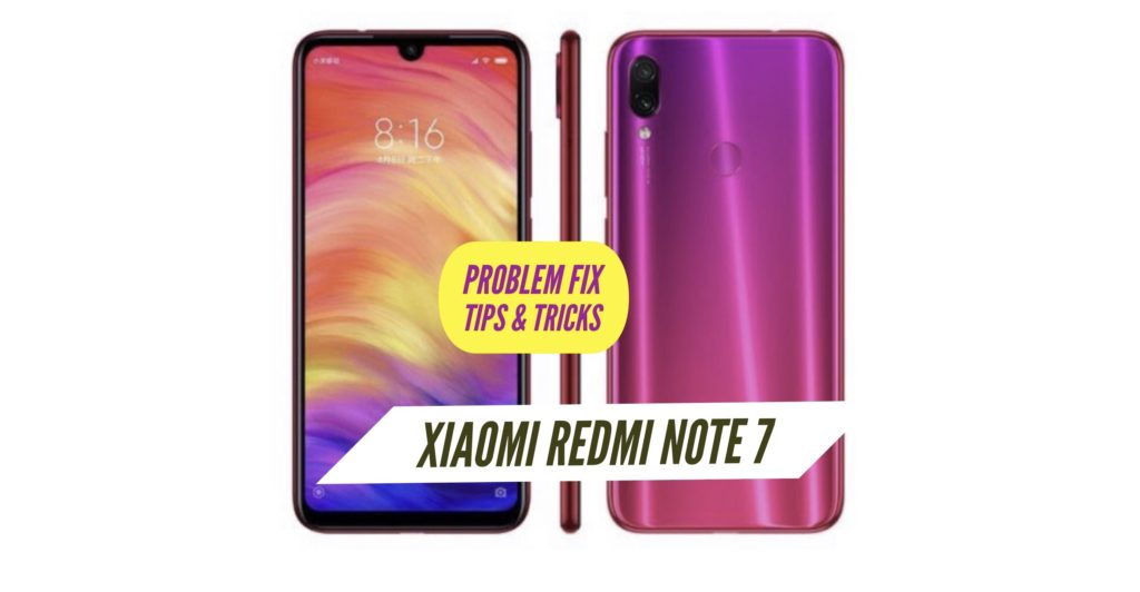 Xiaomi Redmi Note 7 Problem Fix Issues Solution Tips & Tricks